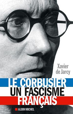 Le Corbusier un fascisme français