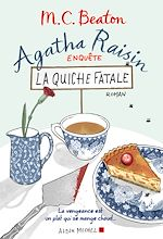 Agatha Raisin enquête 1 - La quiche fatale |
