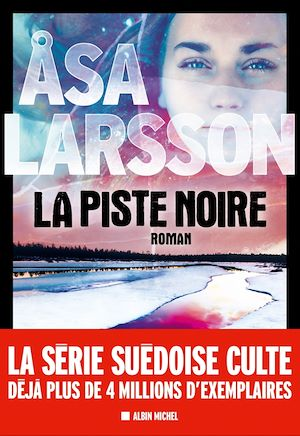 La Piste noire | Larsson, Åsa. Auteur