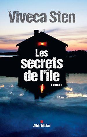 Les Secrets de l'île | Sten, Viveca. Auteur