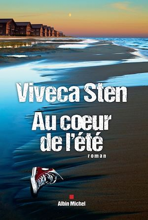 Au coeur de l'été | Sten, Viveca. Auteur