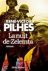 La Nuit de Zelemta | Pilhes, René-Victor
