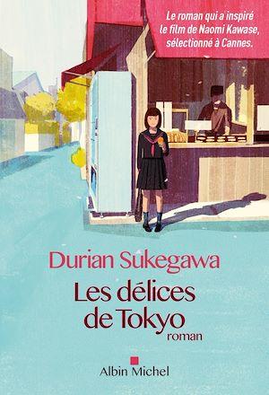 Les Délices de Tokyo | Sukegawa, Durian. Auteur
