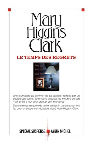 Le Temps des regrets | Higgins Clark, Mary. Auteur