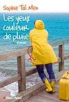 Les Yeux couleur de pluie | Tal Men, Sophie. Auteur