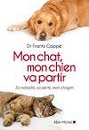Télécharger le livre :  Mon chat, mon chien va partir