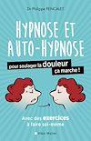 Télécharger le livre :  L'Hypnose et l'auto-hypnose pour soulager la douleur, ça marche !