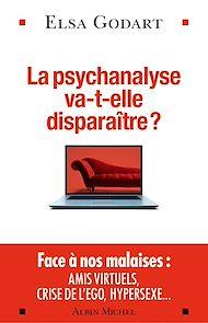 Téléchargez le livre :  La Psychanalyse va-t-elle disparaître ?