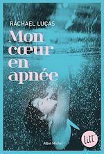 Download this eBook Mon coeur en apnée