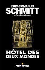 Download this eBook Hôtel des deux mondes