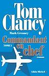Télécharger le livre :  Commandant en chef - tome 1