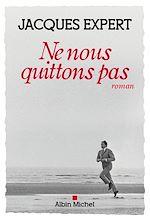 Download this eBook Ne nous quittons pas