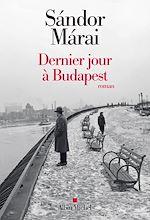 Téléchargez le livre :  Dernier jour à Budapest