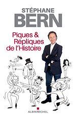Téléchargez le livre :  Piques & répliques de l'Histoire