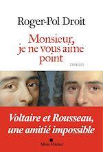 Download this eBook Monsieur je ne vous aime point