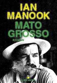 Téléchargez le livre :  Mato Grosso