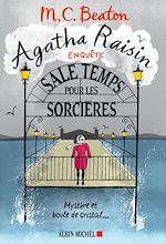 Téléchargez le livre :  Agatha Raisin enquête 9 - Sale temps pour les sorcières