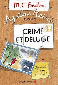 Téléchargez le livre :  Agatha Raisin enquête 12 - Crime et déluge