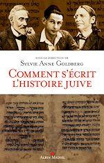 Téléchargez le livre :  Comment s'écrit l'histoire juive