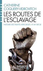 Download this eBook Les Routes de l'esclavage