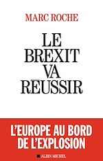 Download this eBook Le Brexit va réussir