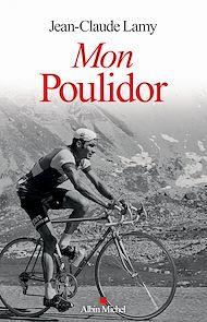 Téléchargez le livre :  Mon Poulidor