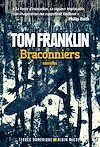 Télécharger le livre :  BRACONNIERS -NED