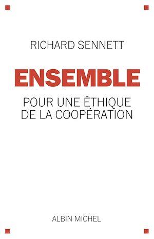Ensemble | Sennett, Richard. Auteur