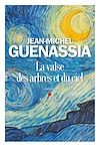 La Valse des arbres et du ciel | Guenassia, Jean-Michel