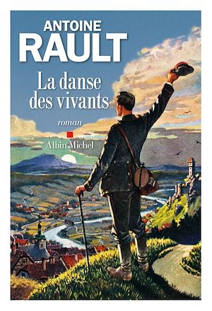 La Danse des vivants | Rault, Antoine (1965-....). Auteur