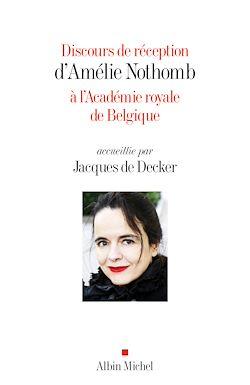 Discours de réception d'Amélie Nothomb à l'Académie royale de Belgique
