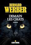 Demain les chats | Werber, Bernard
