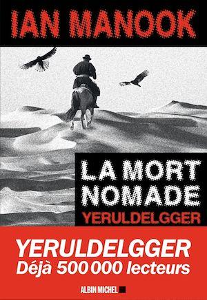 La Mort nomade | Manook, Ian. Auteur