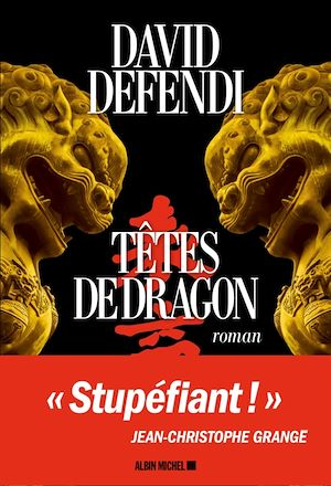 Têtes de dragon | Defendi, David (1974-....). Auteur