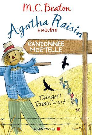 Agatha Raisin enquête 4 - Randonnée mortelle | Beaton, M. C.. Auteur