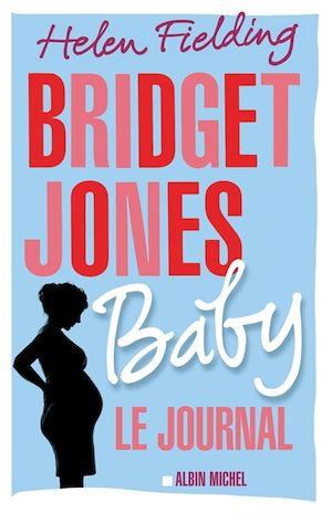 Bridget Jones Baby | Fielding, Helen. Auteur