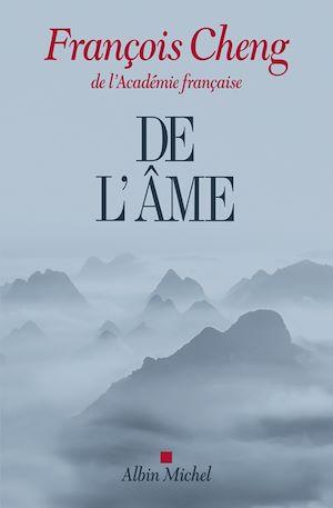 De l'âme | Cheng, François. Auteur