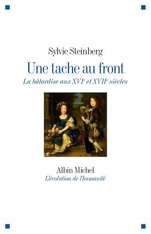 Une tache au front | Steinberg, Sylvie. Auteur