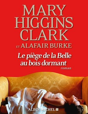 Le Piège de la Belle au bois dormant | Higgins Clark, Mary. Auteur