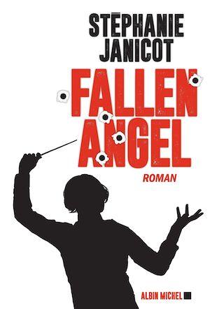 Fallen Angel   Janicot, Stéphanie. Auteur