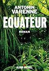 Equateur | Varenne, Antonin