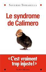 Le Syndrome de Calimero |