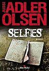 Selfies | Adler-Olsen, Jussi. Auteur
