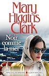 Noir comme la mer | Higgins Clark, Mary