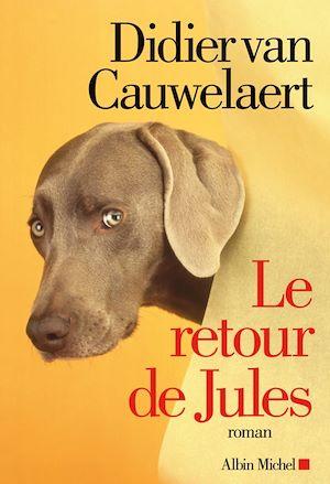 Le Retour de Jules | Van Cauwelaert, Didier. Auteur