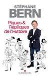 Piques & répliques de l'Histoire   BERN, Stéphane
