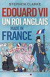 Edouard VII | Clarke, Stephen