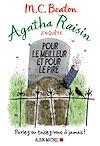 Agatha Raisin enquête 5 - Pour le meilleur et pour le pire | Beaton, M. C.