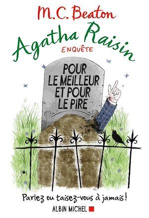 Agatha Raisin enquête 5 - Pour le meilleur et pour le pire | Beaton, M. C.. Auteur