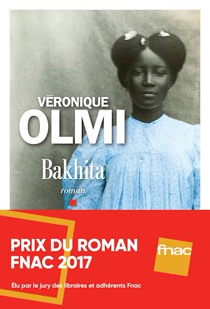 Bakhita | Olmi, Véronique. Auteur